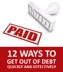 12 of the Fastest & Most Effective Ways to Get Out of Debt & Pay Down Debt